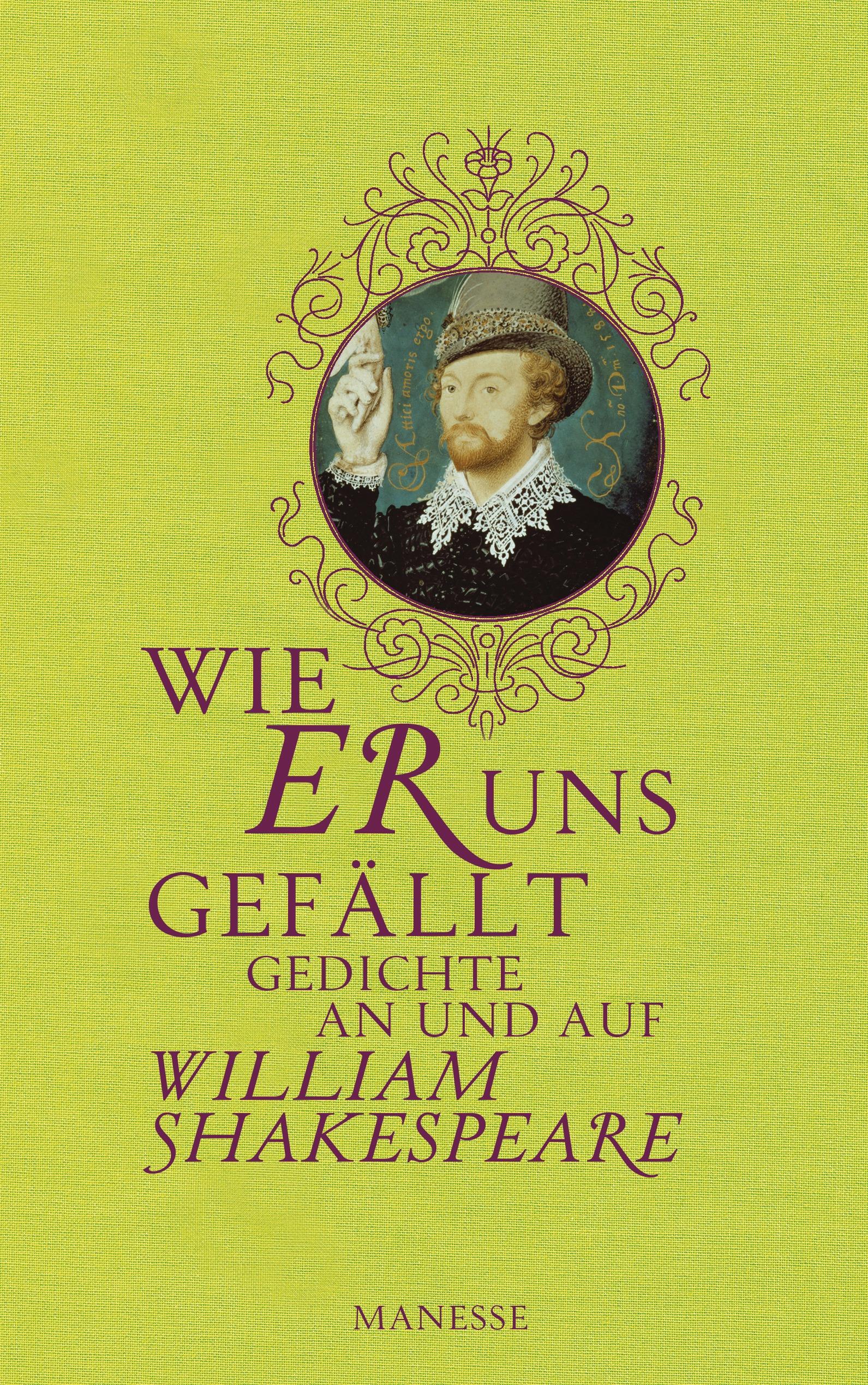 Wie er uns gefällt: Gedichte an und auf William Shakespeare - Tobias Döring (Hrsg.)