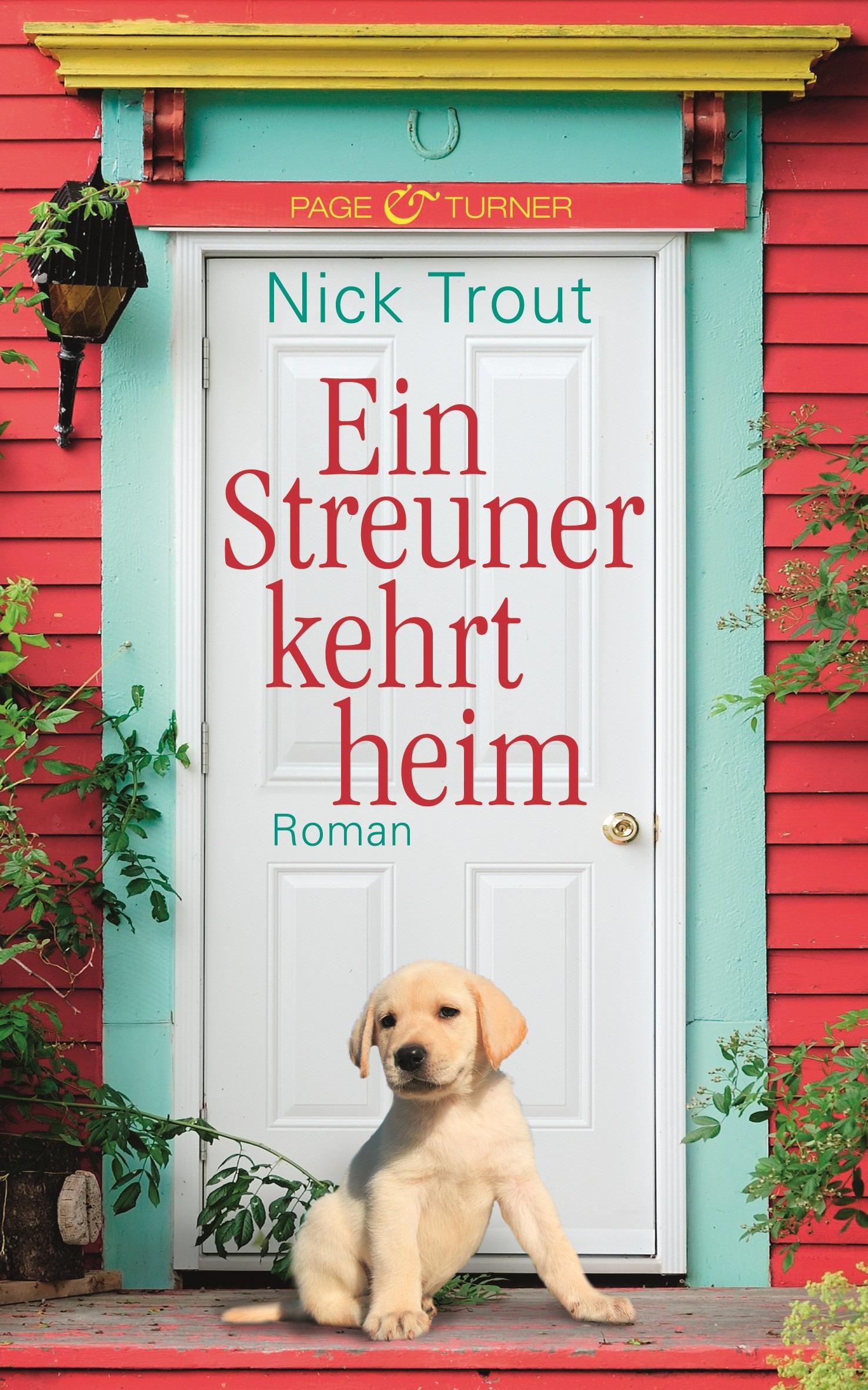 Ein Streuner kehrt heim - Nick Trout