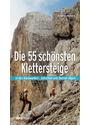 Die 55 schönsten Klettersteige: in den Karawanken, Julischen und Steiner Alpen - Andrej Masera