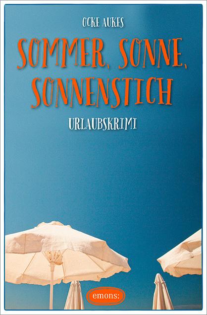 Sommer, Sonne, Sonnenstich - Ocke Aukes