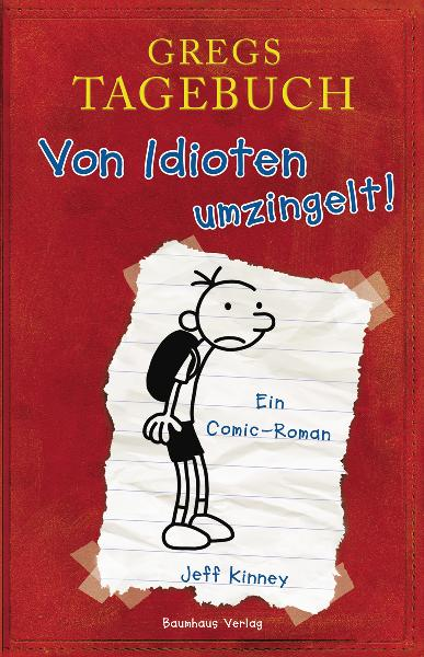 Gregs Tagebuch - Band 1: Von Idioten umzingelt! - Jeff Kinney [20. Auflage 2008]