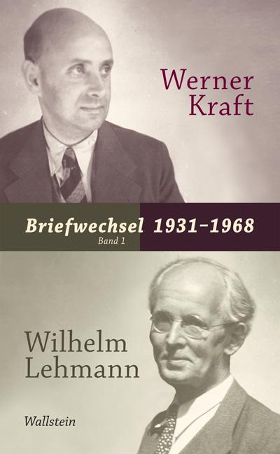 Briefwechsel 1931-1968: Werner Kraft / Wilhelm Lehmann - Ricarda Dick [2 Bände, Gebundene Ausgabe]