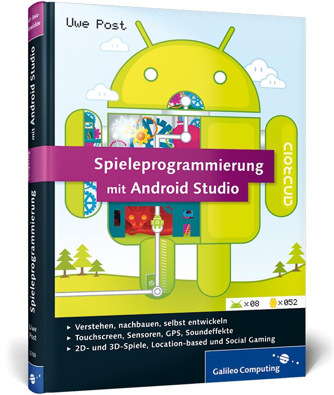 Spieleprogrammierung mit Android Studio: Progra...