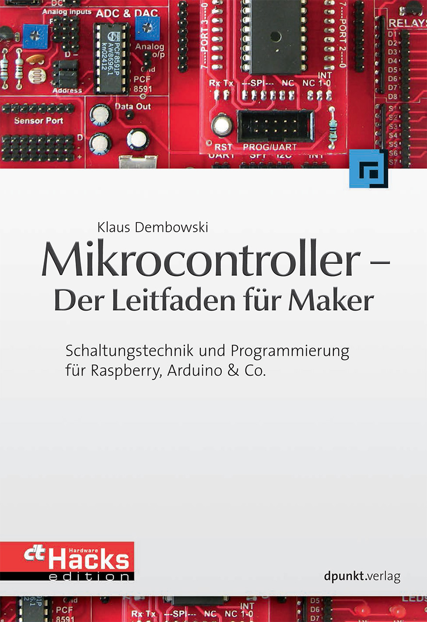 Mikrocontroller - Der Leitfaden für Maker: Scha...