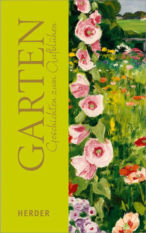 Garten: Geschichten zum Aufblühen - Spilling-Nö...