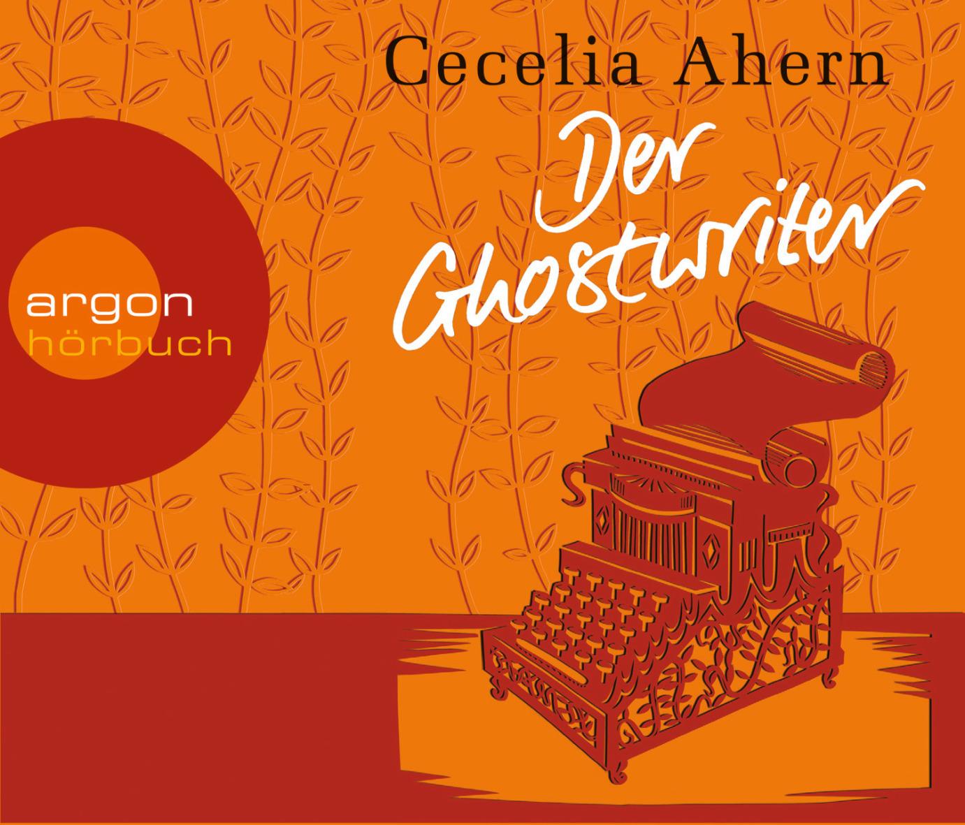 Der Ghostwriter: Novelle - Cecelia Ahern