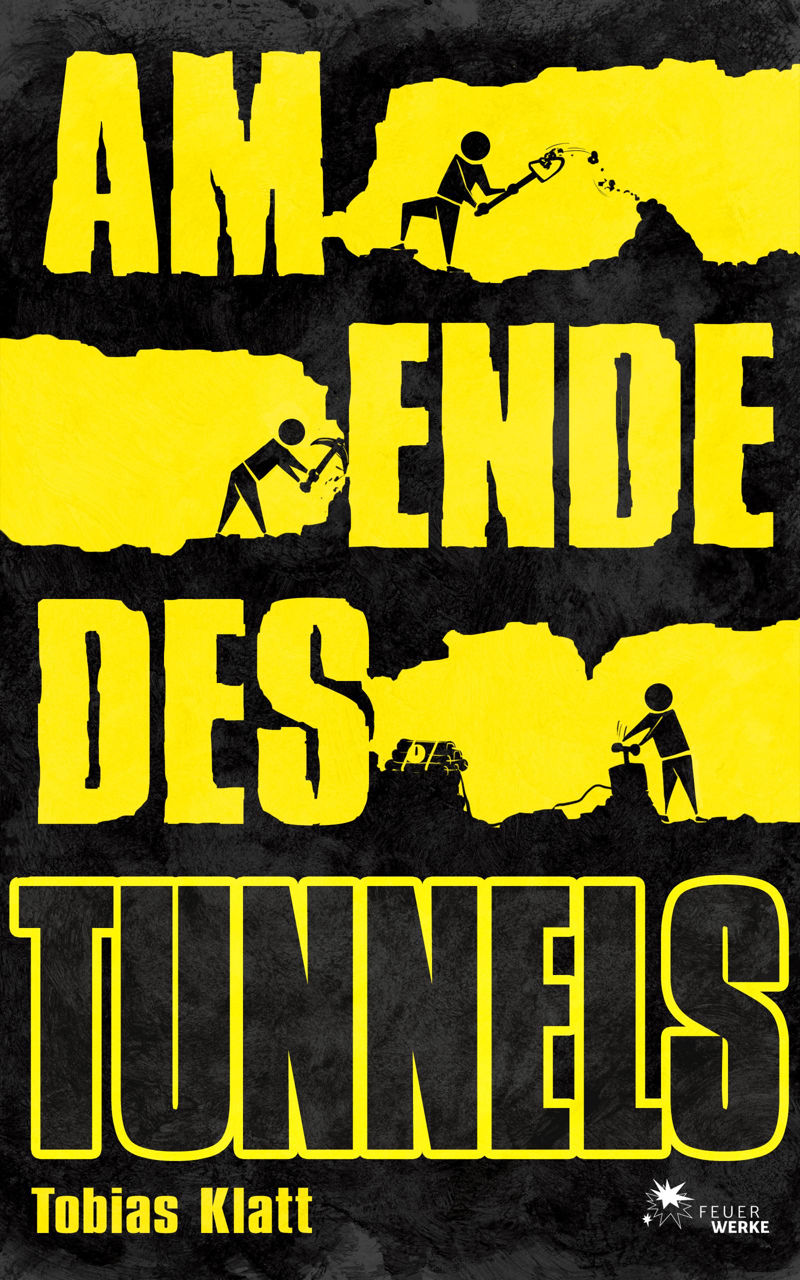 Am Ende des Tunnels: Der Roman zum Steglitz-Cou...