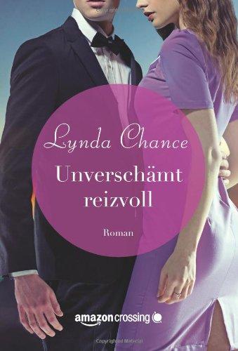 Unverschämt reizvoll - Lynda Chance