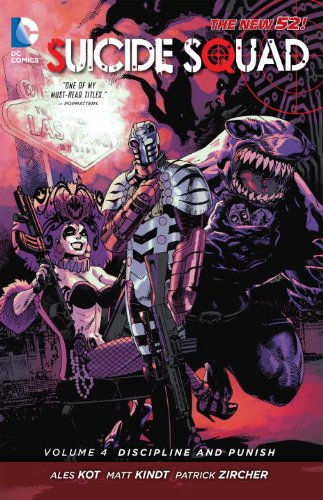 The New 52: Suicide Squad: Vol. 4 - Discipline and Punish - Ales Kot [Softcover]