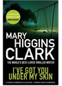 I've Got You Under My Skin - Clark, Mary Higgins