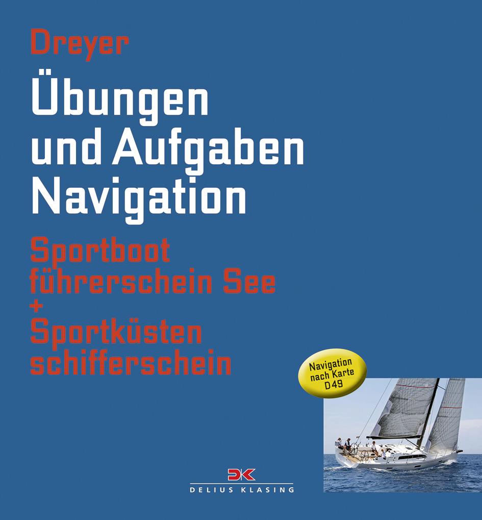 Übungen und Aufgaben Navigation: Sportbootführe...