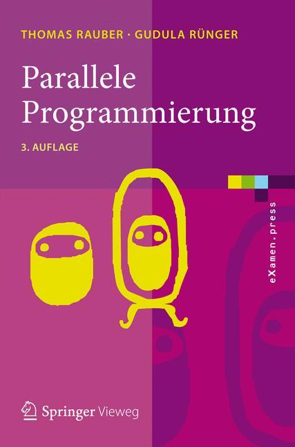 Parallele Programmierung (eXamen.press) (German...