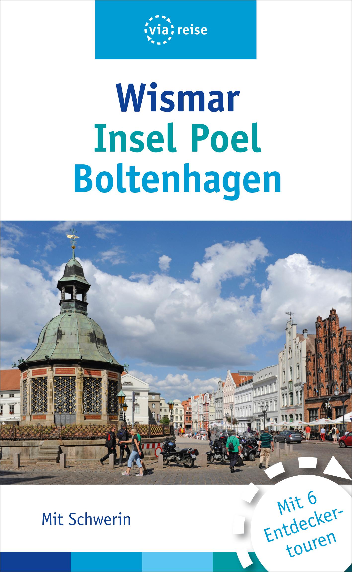 Wismar, Insel Poel, Boltenhagen: Mit Schwerin -...