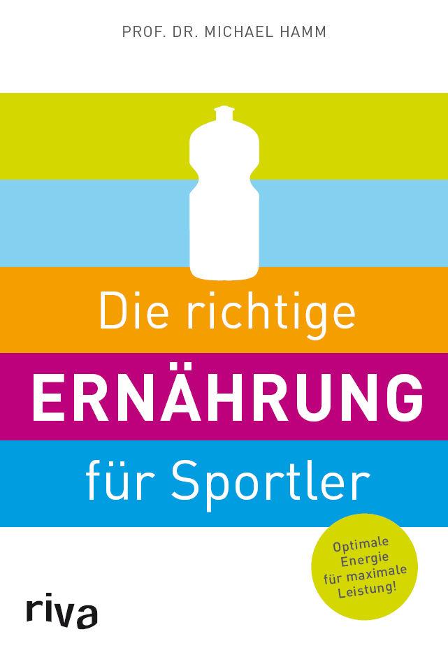 Die richtige Ernährung für Sportler: Optimale E...