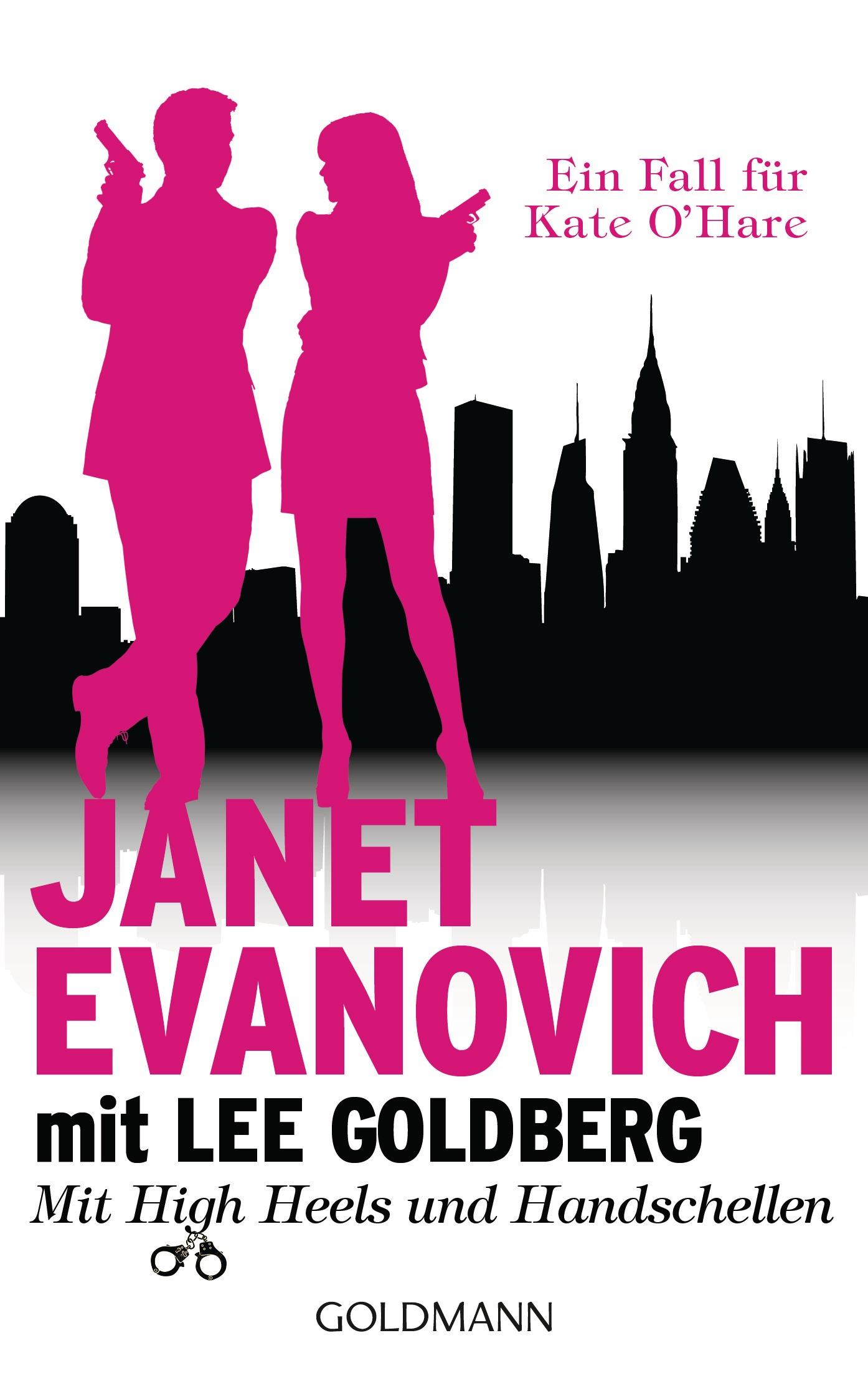Mit High Heels und Handschellen: Ein Fall für Kate O´Hare - Evanovich, Janet