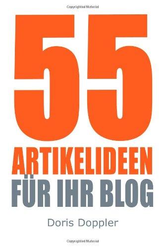 55 Artikelideen für Ihr Blog: Tipps für attrakt...