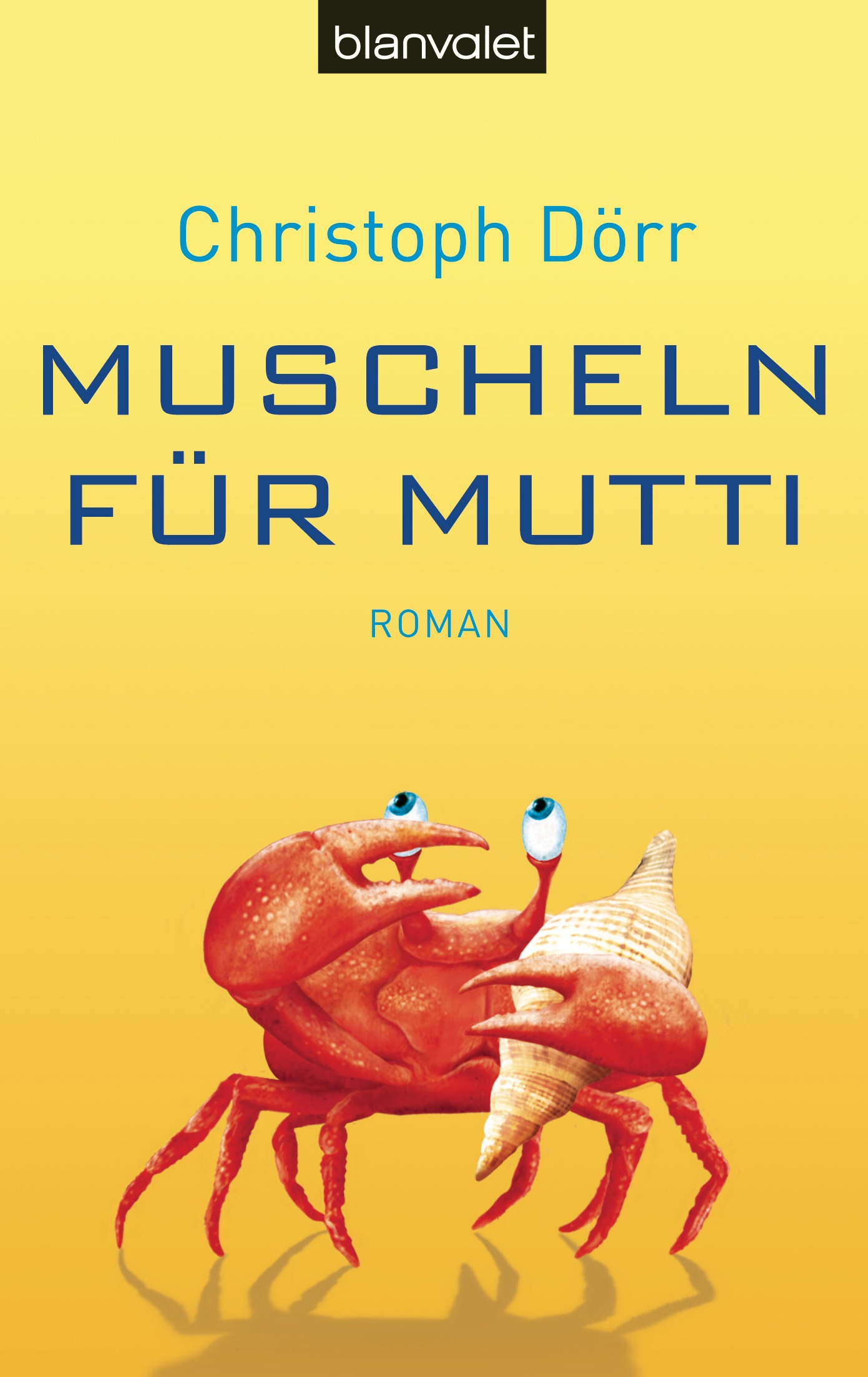 Muscheln für Mutti - Christoph Dörr
