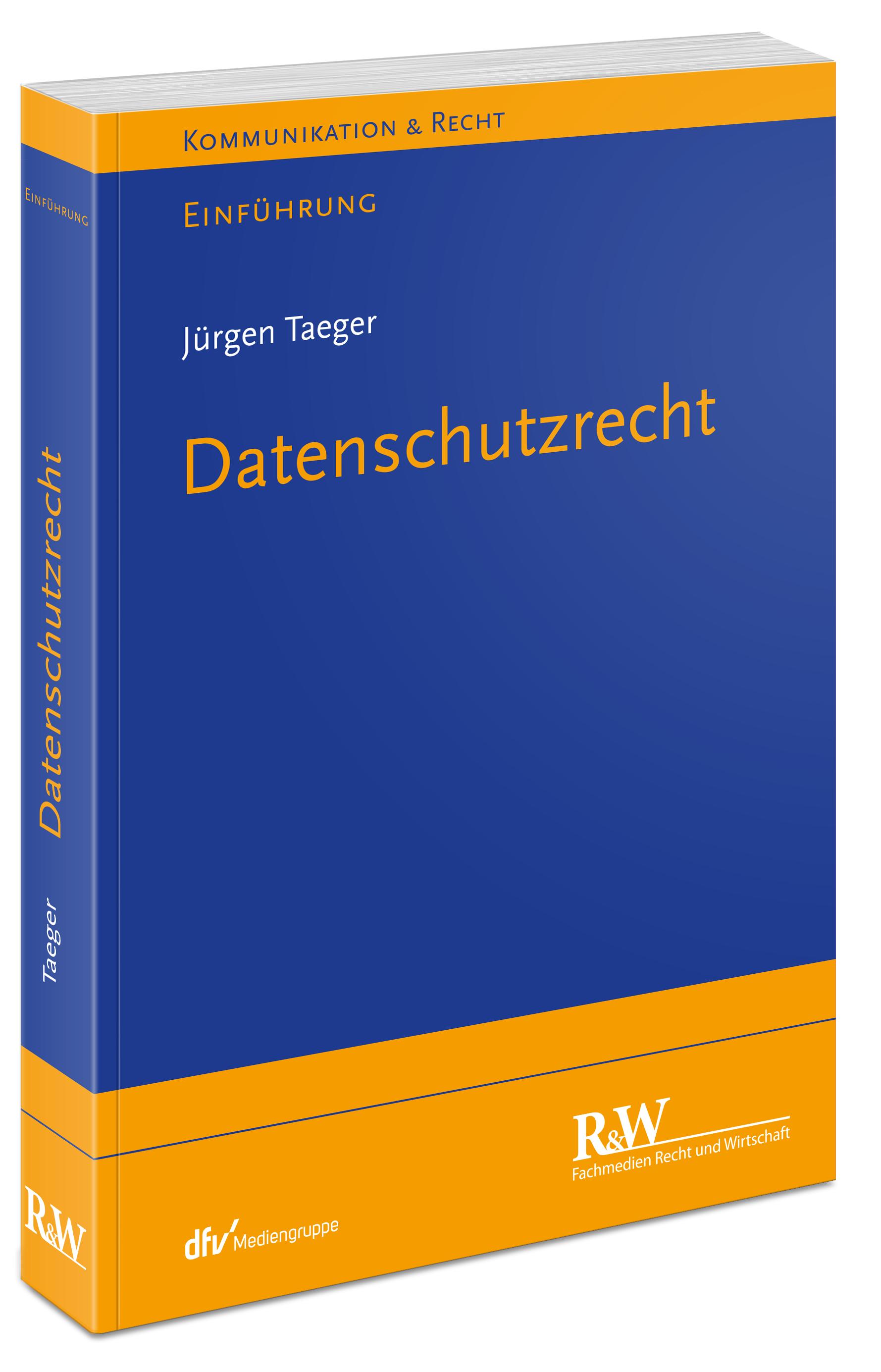 Datenschutzrecht: Einführung - Taeger, Jürgen