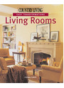 Country Living: Easy Transformations - Living Rooms - Coleen Cahill