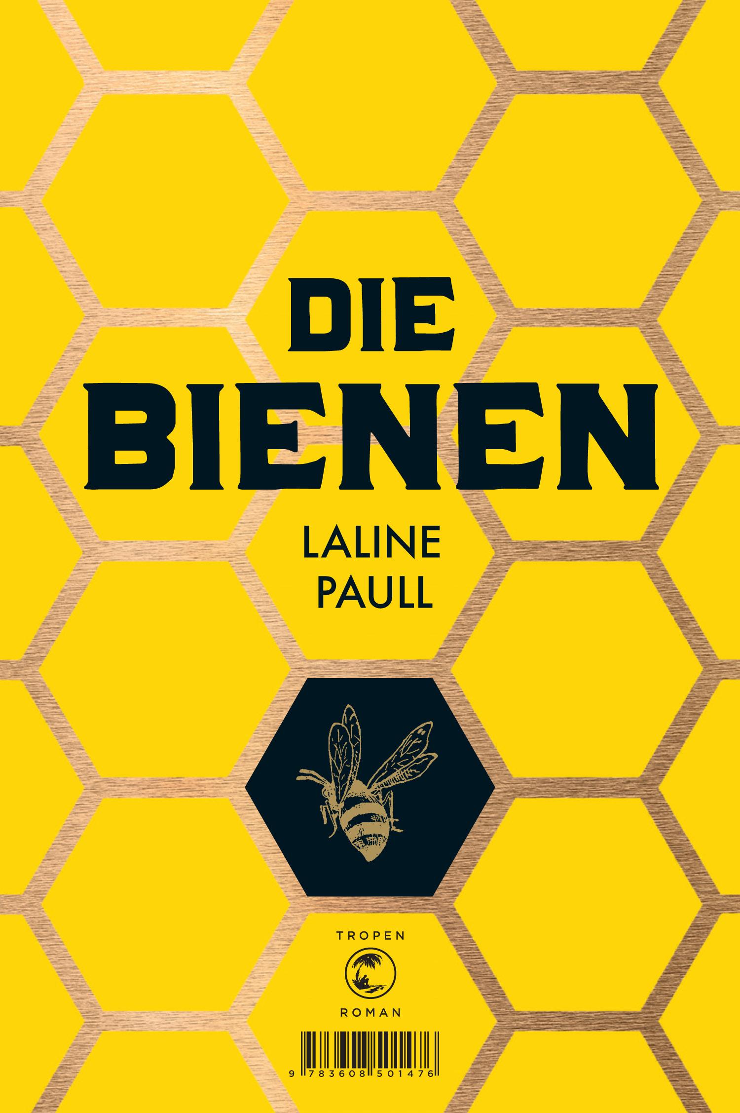 Die Bienen - Laline Paull [Gebundene Ausgabe]