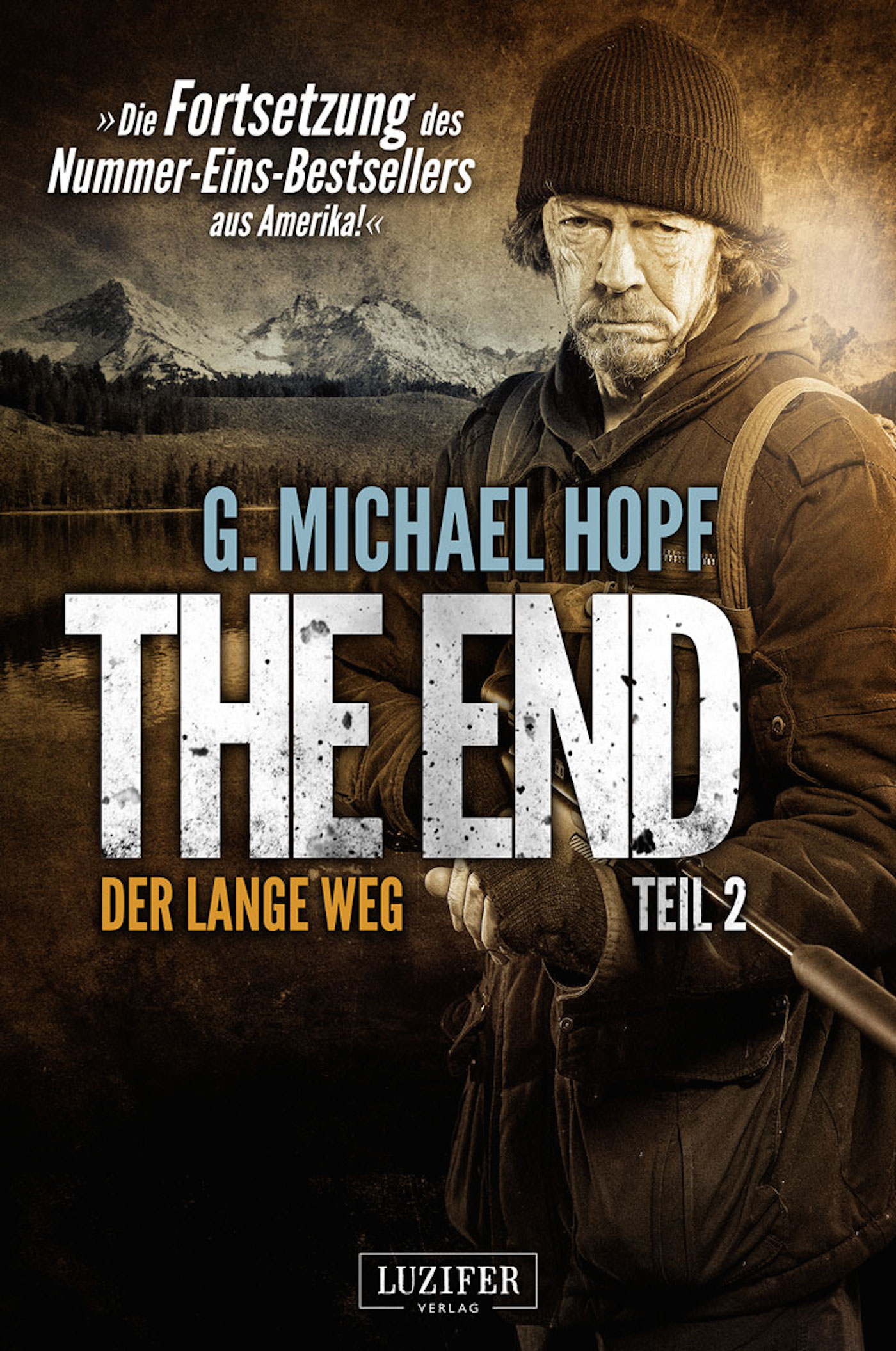 The End: Band 2 - Der lange Weg - G. Michael Hopf
