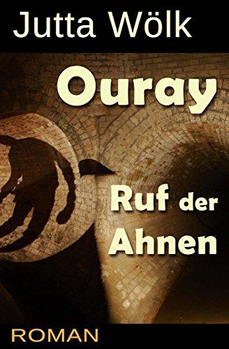 Ouray - Ruf der Ahnen - Jutta Wölk
