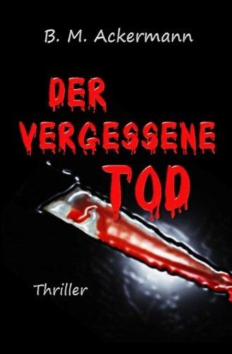 Der vergessene Tod - B. M. Ackermann