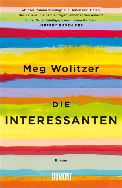 Die Interessanten - Meg Wolitzer