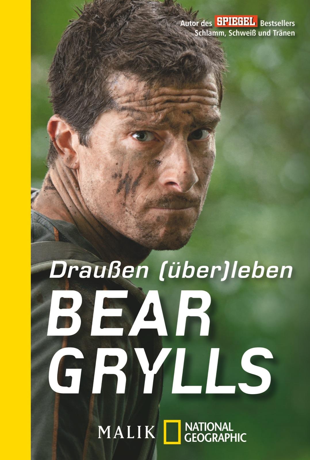 Draußen (über)leben - Bear Grylls [Taschenbuch]