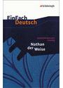 EinFach Deutsch: Nathan der Weise - Gotthold Ephraim Lessing [Taschenbuch, 7. Auflage 2005]