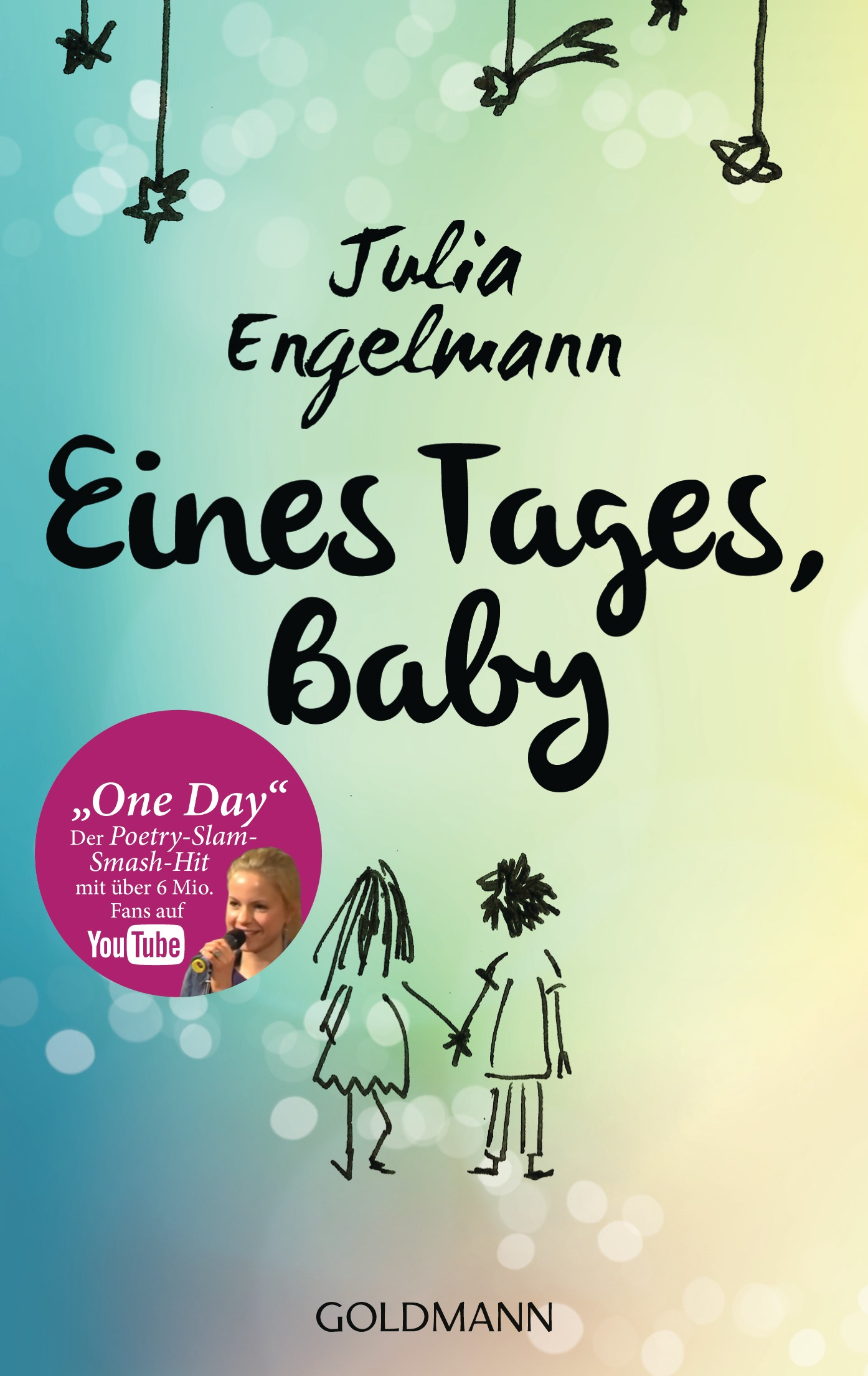 Eines Tages, Baby: Poetry-Slam-Texte - Julia Engelmann [Taschenbuch]