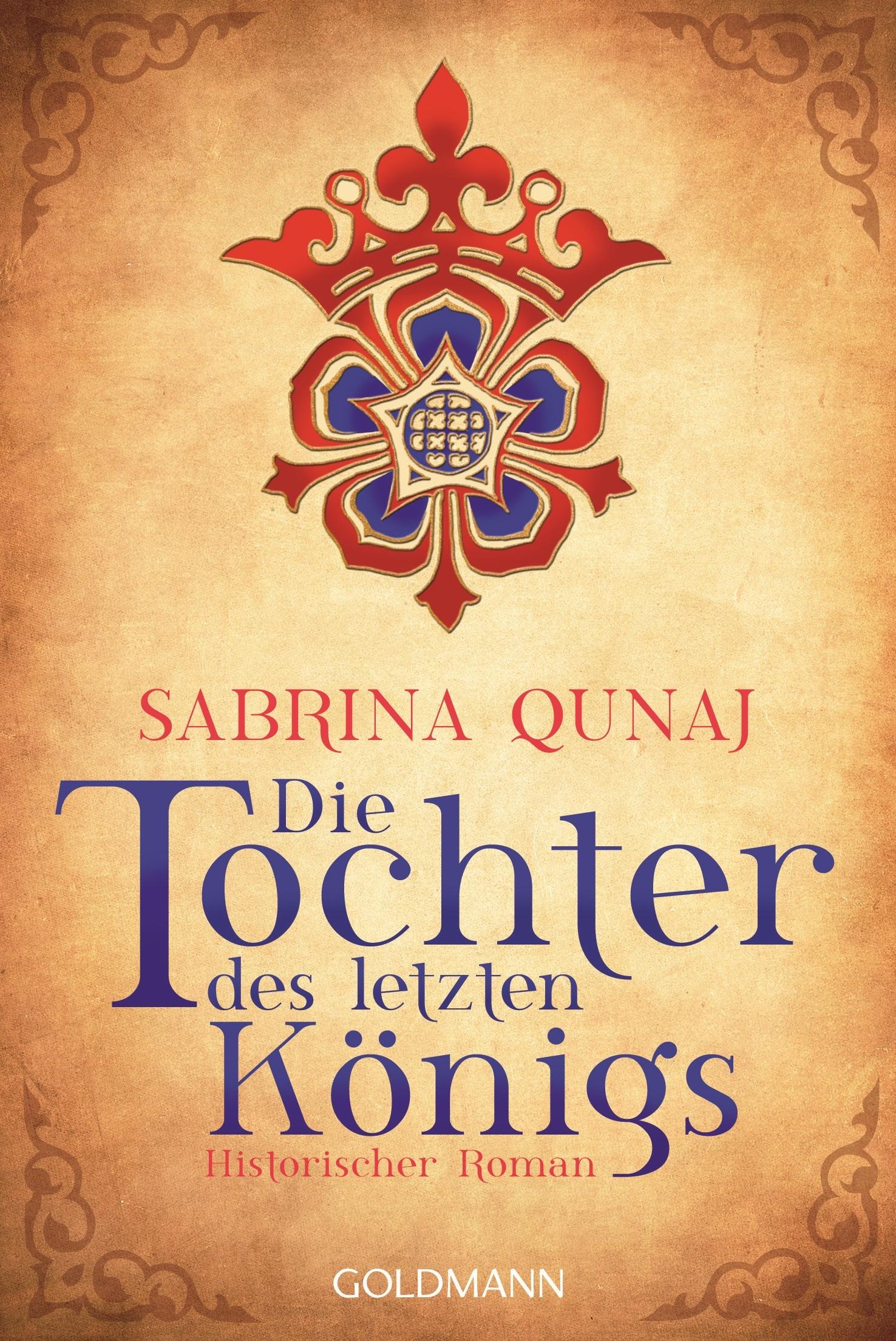 Die Tochter des letzten Königs - Sabrina Qunai