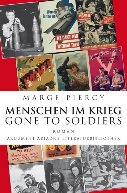 Menschen im Krieg - Gone to Soldiers - Marge Piercy