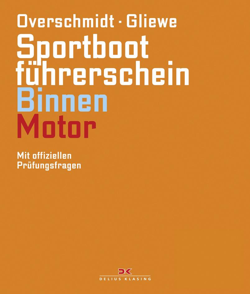 Sportbootführerschein Binnen - Motor: Mit offiz...