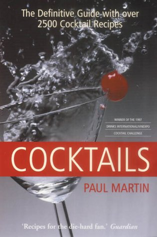 The Mammoth Book of Cocktails - Martin, Paul