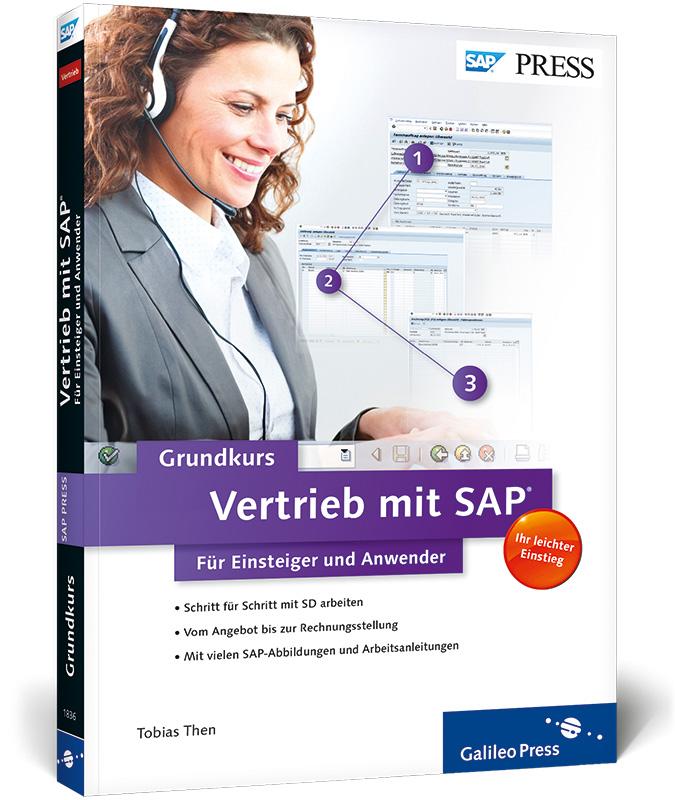 Vertrieb mit SAP: Der Grundkurs für Einsteiger ...