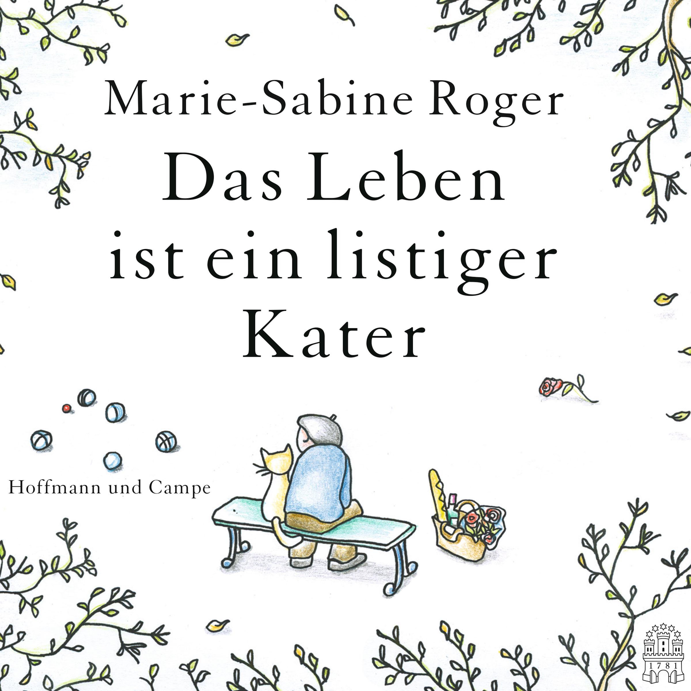 Das Leben ist ein listiger Kater - Marie-Sabine Roger