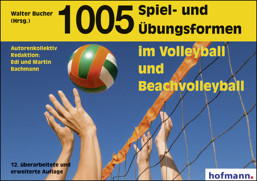 1005 Spiel- und Übungsformen im Volleyball und Beachvolleyball - Walter Bucher (Hrsg.)