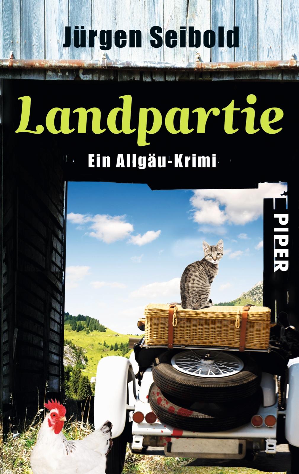 Landpartie: Ein Allgäu-Krimi - Jürgen Seibold [Taschenbuch]