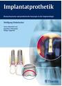 Implantatprothetik: Biomechanische und prothetische Konzepte in der Implantologie - Wolfgang Dinkelacker [Gebundene Ausgabe]