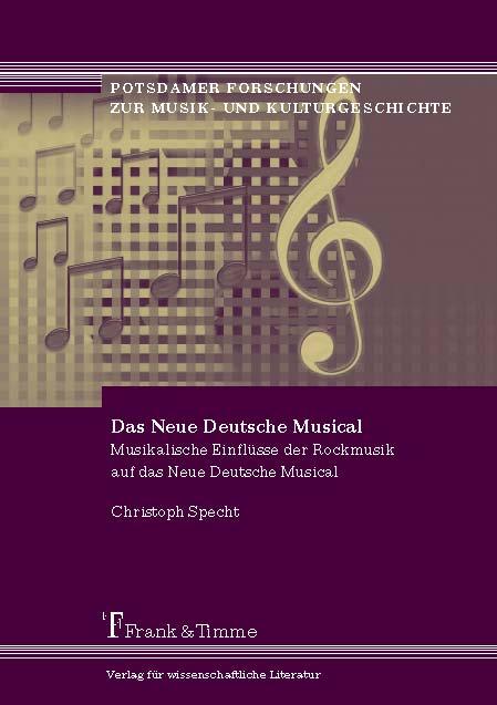 Das Neue Deutsche Musical: Musikalische Einflüs...