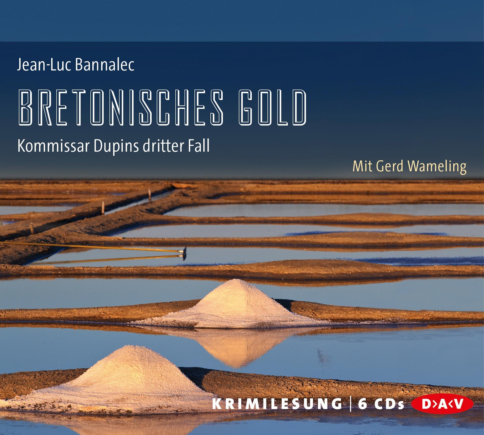 Bretonisches Gold: Kommissar Dupins dritter Fall - Jean-Luc Bannalec [6 Audio CDs]