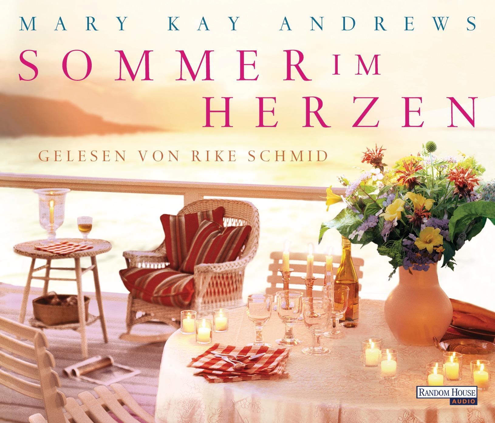 Sommer im Herzen - Mary Kay Andrews [6 Audio CDs; Gekürzte Ausgabe]