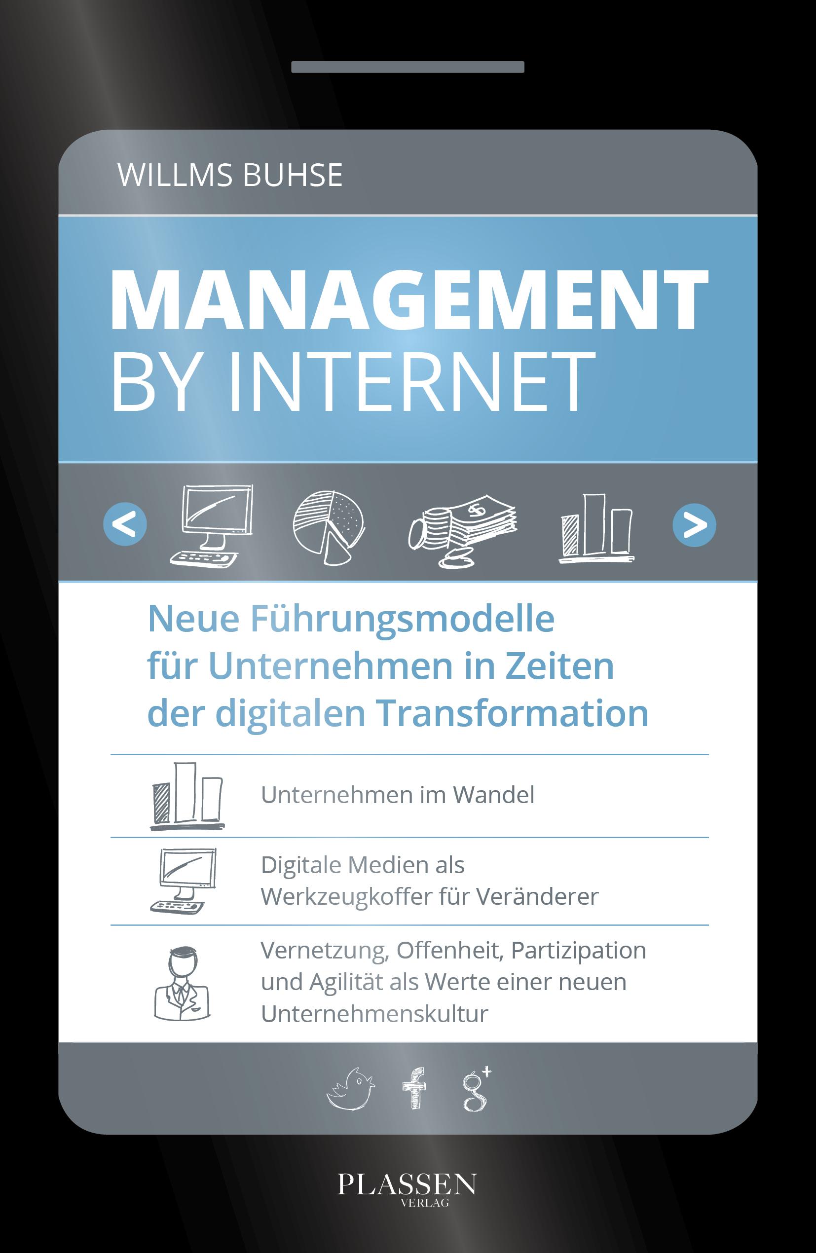 Management by Internet: Neue Führungsmodelle fü...
