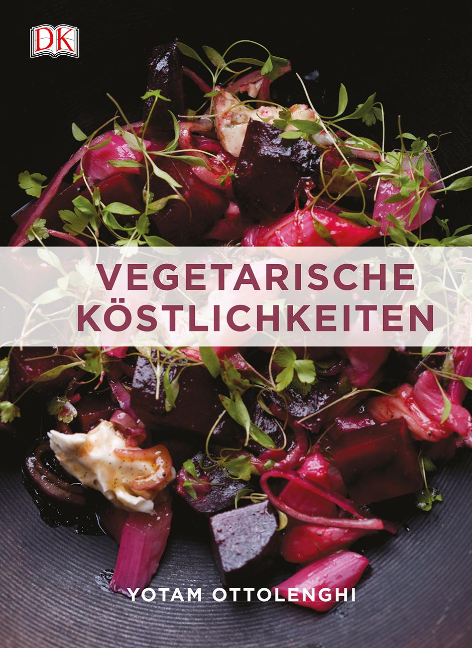 Vegetarische Köstlichkeiten - Yotam Ottolenghi [Gebundene Ausgabe]