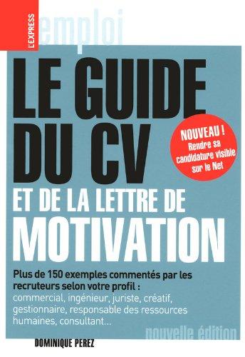 Le guide du CV et de la lettre de motivation - ...