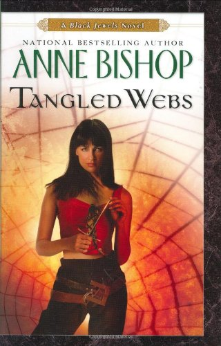 Tangled Webs: A Black Jewels Novel - Bishop, Anne