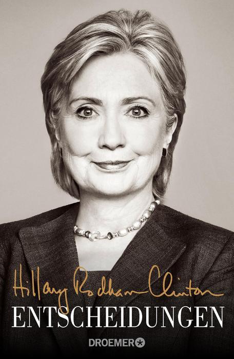Entscheidungen - Hillary Rodham Clinton