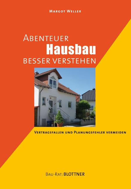 Abenteuer Hausbau besser verstehen: Vertragsfal...