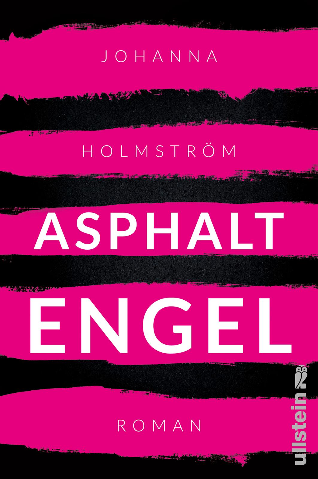 Asphaltengel - Johanna Holmström
